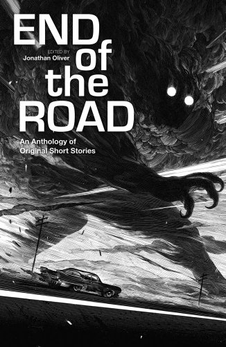 9781781081549: The End of the Road: An Anthology of Original Fiction