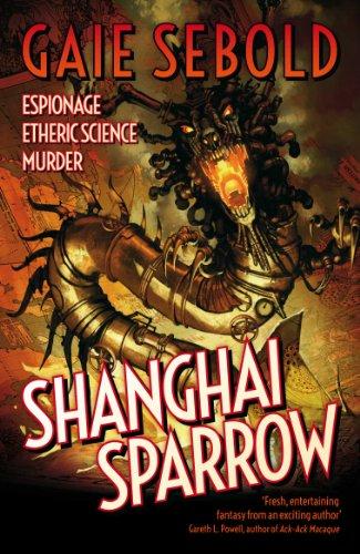 9781781081846: Shanghai Sparrow (Gears of Empire)