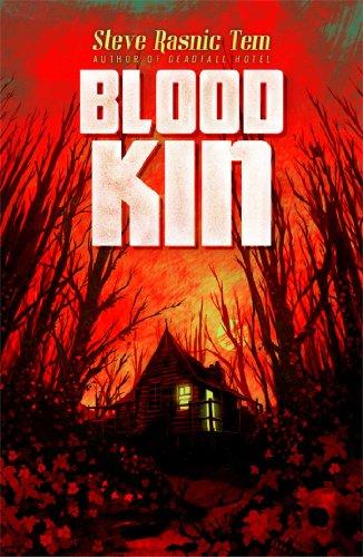 Blood Kin: Tem, Steve Rasnic