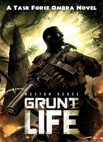 9781781082003: Grunt Life (Task Force Ombra Novel)