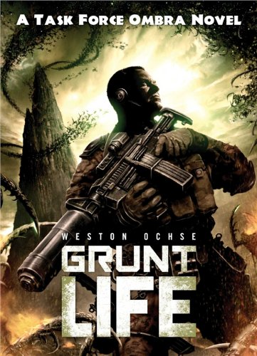 9781781082010: Grunt Life: A Task Force Ombra Novel