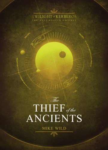 9781781082140: Thief of the Ancients (Twlight of Kerberos)