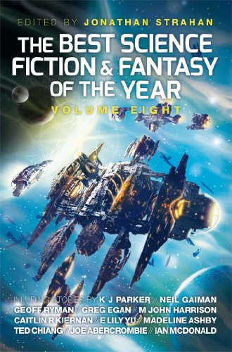 9781781082164: The Best Science Fiction & Fantasy of the Year: 8
