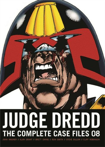 Judge Dredd: The Complete Case Files 8: Wager, John/ Grant,