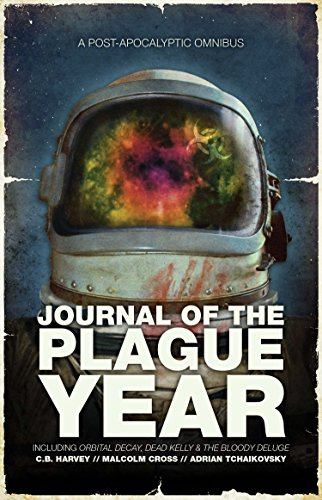 9781781082454: Journal of the Plague Year: A Post-Apocalytic Omnibus (The Afterblight Chronicles)