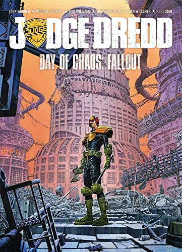 Judge Dredd Day of Chaos: Fallout: John Wagner