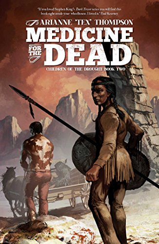 9781781083079: Medicine for the Dead (Children of the Drought)