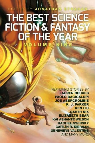 Best Science Fiction and Fantasy of the Year: Volume Nine: Rebellion