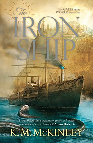 The Iron Ship: The Gates of the: K. M. McKinley