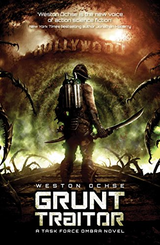 Grunt Traitor (Task Force Ombra 2): Ochse, Weston