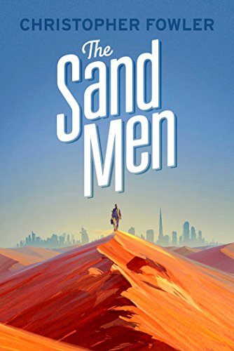 The Sand Men: Fowler, Christopher