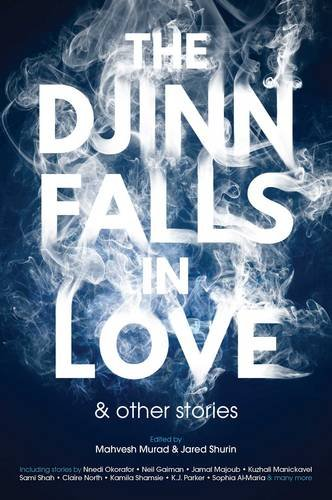 9781781084168: The Djinn Falls in Love and Other Stories