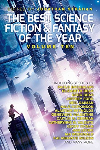9781781084373: The Best Science Fiction and Fantasy of the Year, Volume 10 (Best Science Fiction & Fantasy of the Year)
