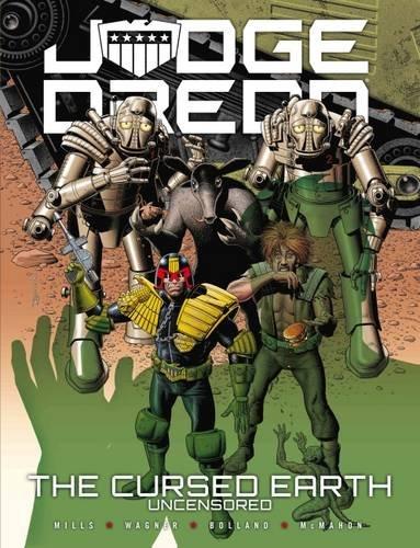 9781781084441: Judge Dredd: The Cursed Earth Uncensored
