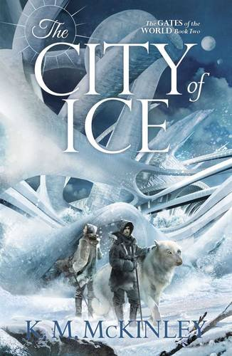 The City of Ice: K M McKinley