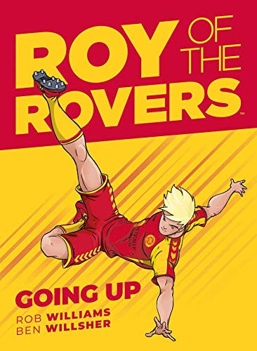 9781781086735: Roy of the Rovers: Going Up (GN 3)