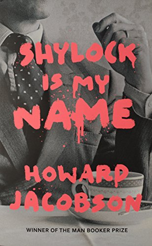 9781781090282: Shylock is My Name: The Merchant of Venice Retold (Hogarth Shakespeare)