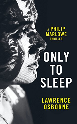 9781781090589: Only to Sleep (Philip Marlowe)
