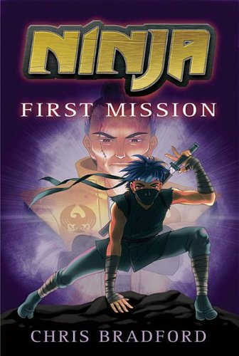 Ninja: First Mission: Bradford, Chris