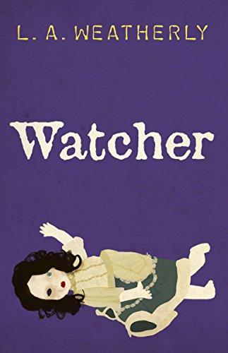 Watcher: Weatherly, L. A.