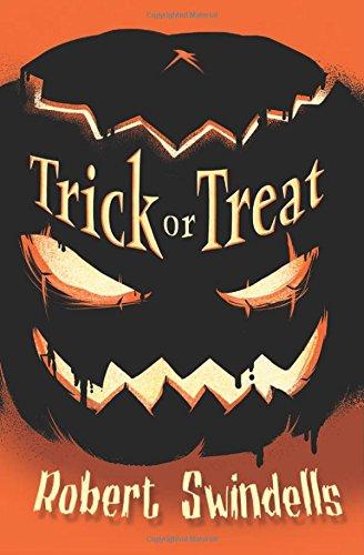 Trick or Treat: Swindells, Robert