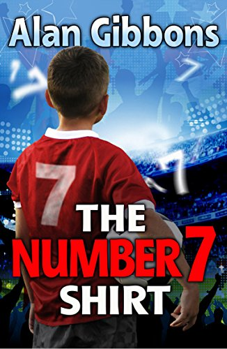 9781781121337: The Number 7 Shirt