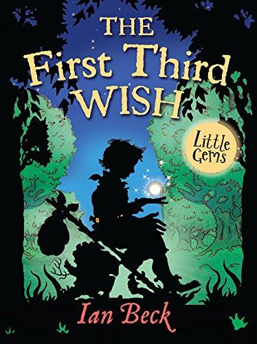 9781781122457: The First Third Wish (Little Gems)