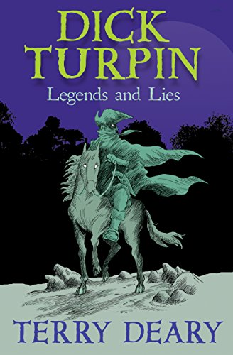 9781781123515: Dick Turpin: Legends and Lies