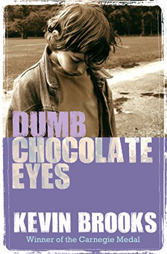 9781781124512: Dumb Chocolate Eyes (gr8reads)