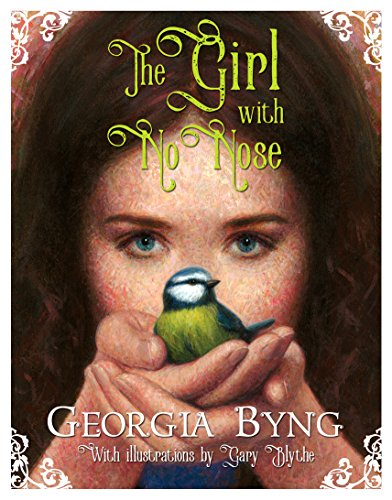 Girl With No Nose (Paperback): Georgia Byng