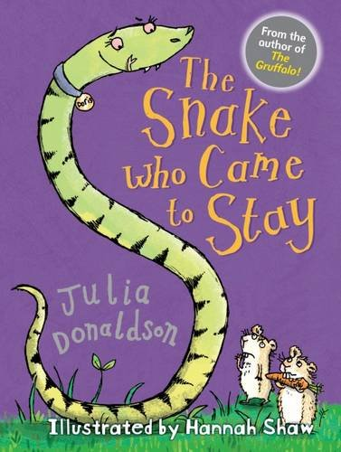 The Snake Who Came to Stay (Paperback): Julia Donaldson