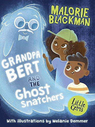 9781781128305: Grandpa Bert and the Ghost Snatchers (Little Gems)