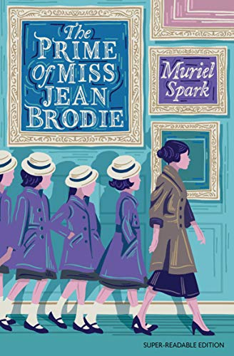 9781781129241: The Prime of Miss Jean Brodie: Dyslexia-Friendly Classic: Barrington Stoke Edition (Dyslexia-friendly Classics)