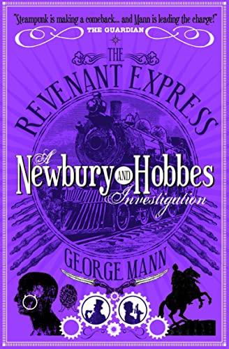 9781781160060: The Revenant Expres: A Newbury & Hobbes Investigation