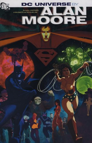9781781160282: DC Universe: Stories of Alan Moore
