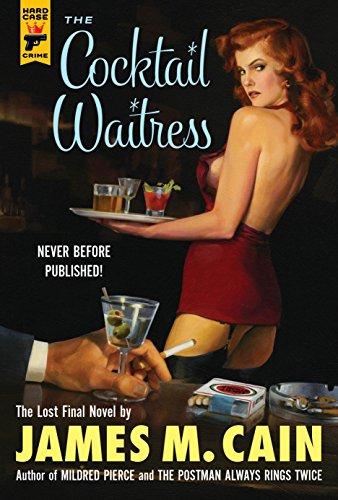 The Cocktail Waitress: Cain, James M.