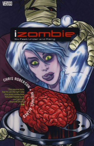 9781781160534: Izombie: Six Feet Under & Rising Six Feet Under & Rising v. 3
