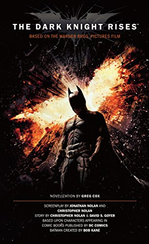 9781781161067: The Dark Knight Rises - The Official Movie Novelization