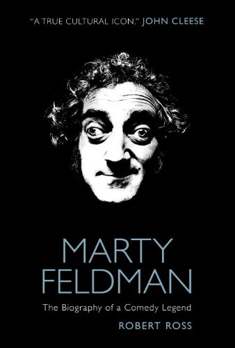 9781781161180: Marty Feldman: The Biography of a Comedy Legend