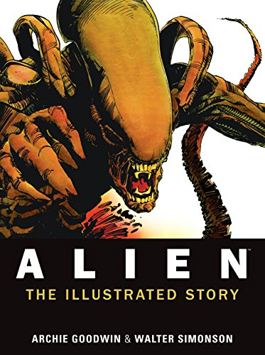 9781781161296: Alien: The Illustrated Story (Facsimile Cover Regular Edition)