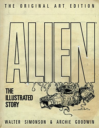 9781781161302: Alien: The Illustrated Story (Original Art Edition)