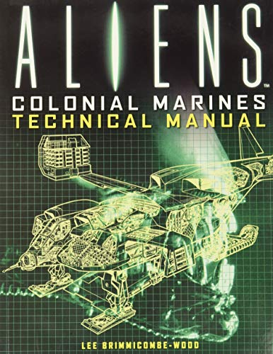 9781781161319: Aliens: Colonial Marines Technical Manual