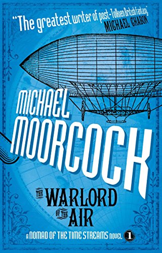 9781781161456: The Warlord of the Air: A Scientific Romance (Nomad of the Time Streams Novels)