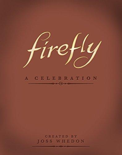 Firefly - A Celebration: Joss Whedon