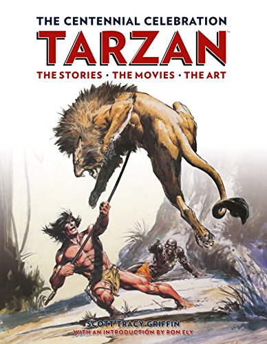 9781781161692: Tarzan The Centennial Celebration