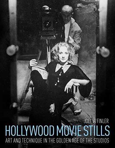 9781781161937: Hollywood Movie Stills: Art and Technique in the Golden Age of the Studios
