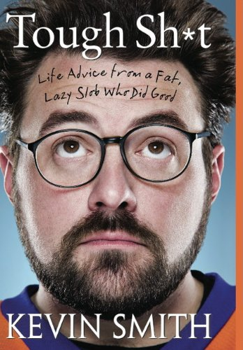 9781781161944: Tough Sh*t: Life Advice from a Fat, Lazy Slob Who Did Good