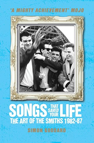 9781781162583: Songs That Saved Your Life: The Art of the Smiths 1982-87