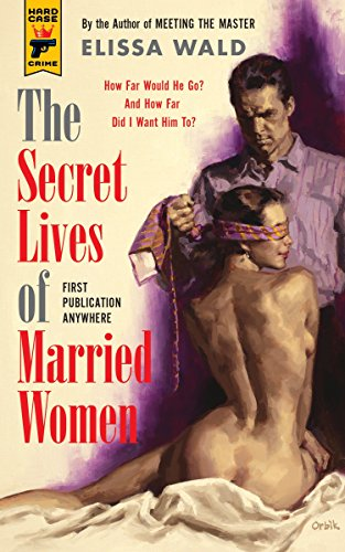 9781781162620: The Secret Lives of Married Women (Hard Case Crime)