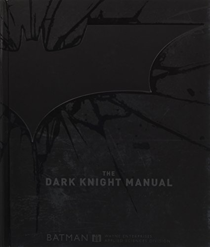 9781781162859: The Dark Knight Manual: Tools, Weapons, Vehicles & Documents from the Batcave